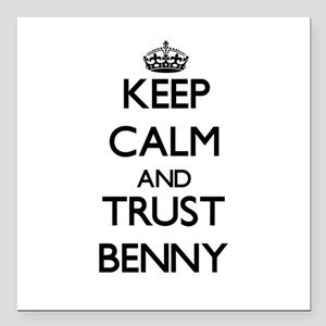 "Keep Calm and TRUST Benny Square Car Magnet 3"" x 3"