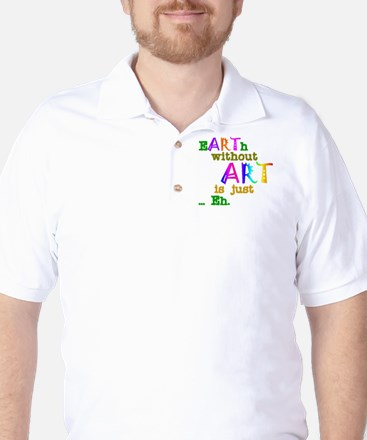 Earth Without Art Golf Shirt