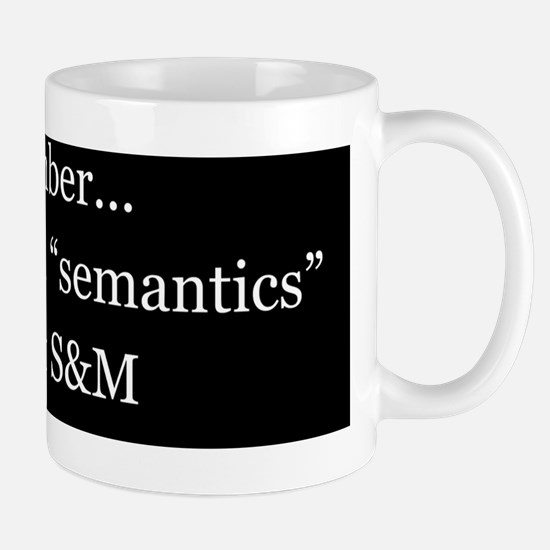 Semantics SandM bprstr Mug