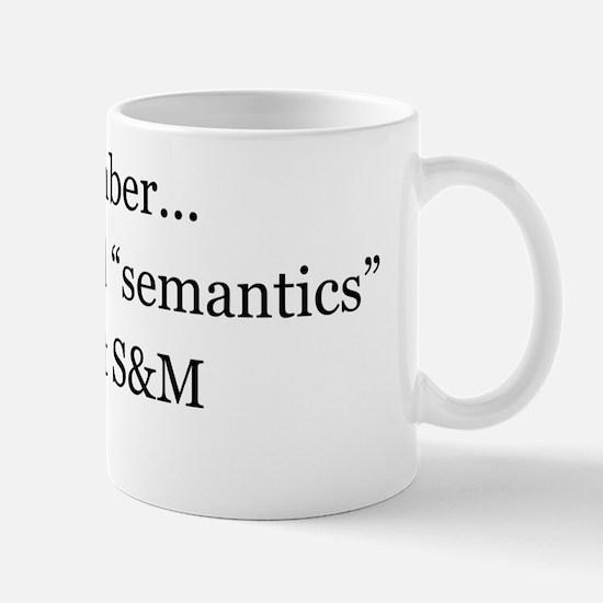 Semantics SandM Mug