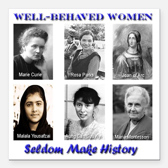 """Well-Behaved Women Square Car Magnet 3"""" x 3"""""""