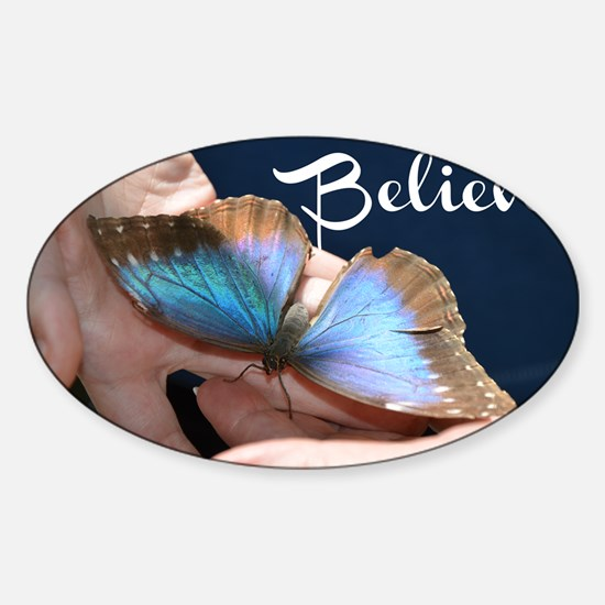 Believe Butterfly Sticker (Oval)