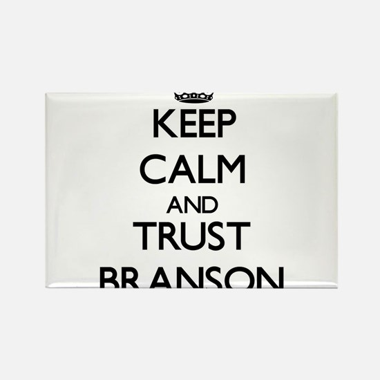 Keep Calm and TRUST Branson Magnets