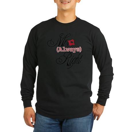 Mrs. Always Right Long Sleeve Dark T-Shirt