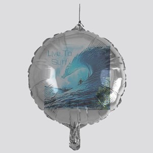 Live To Surf Mylar Balloon