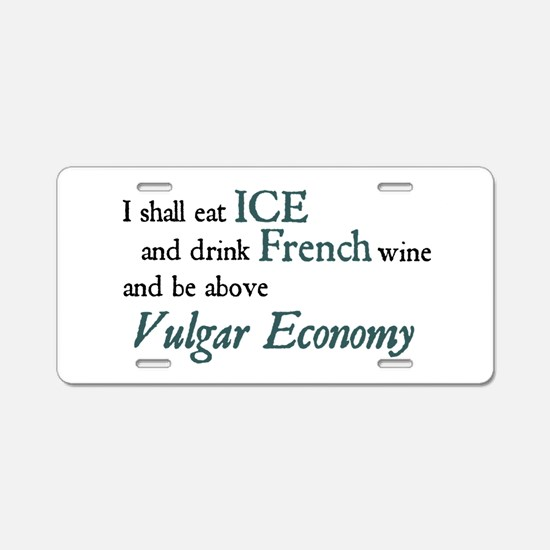 Vulgar Economy Aluminum License Plate