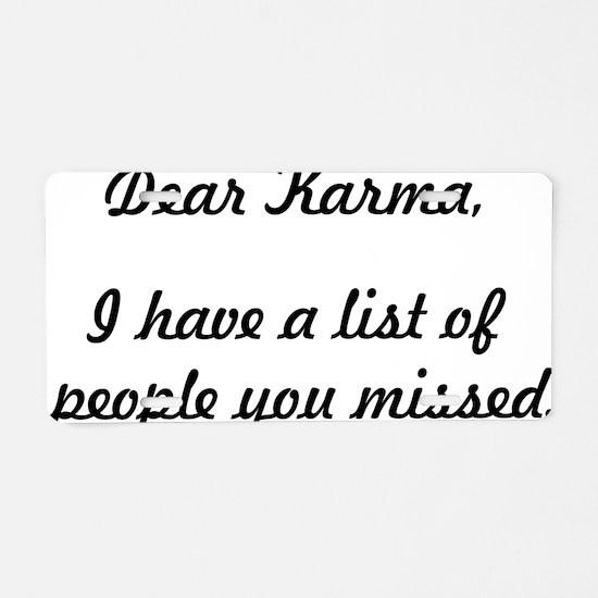 Dear Karma Aluminum License Plate