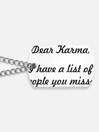 Dear Karma Dog Tags