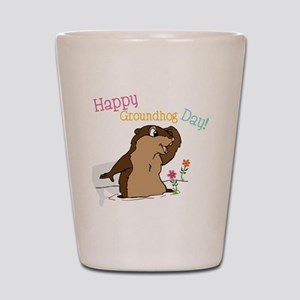 Happy Groundhog Day Shot Glass
