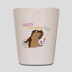 Happy Groundhog Day Shot Glass