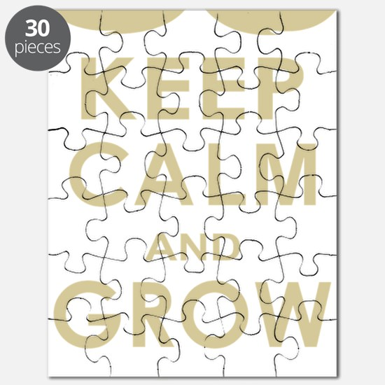 Keep Calm and Grow On Puzzle