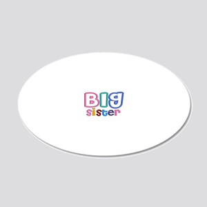 34 Effect Big Sister Design 20x12 Oval Wall Decal