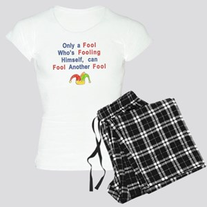 foolish fool Women's Light Pajamas