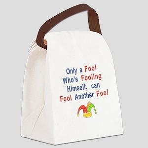 foolish fool Canvas Lunch Bag
