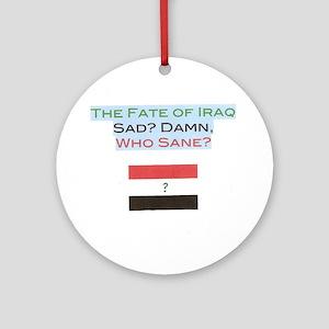 Sad, damn! Round Ornament