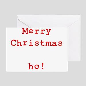 Merry Christmas ho! Greeting Card