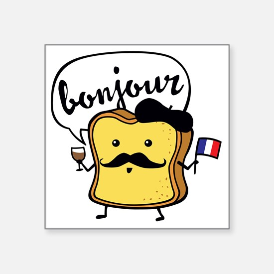 """French Toast Square Sticker 3"""" x 3"""""""