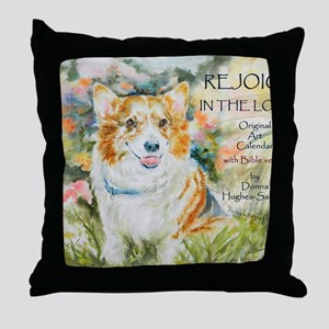 Rejoice in the Lord! Calendar by Donn Throw Pillow