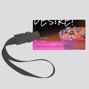 Desire, The Calender Large Luggage Tag