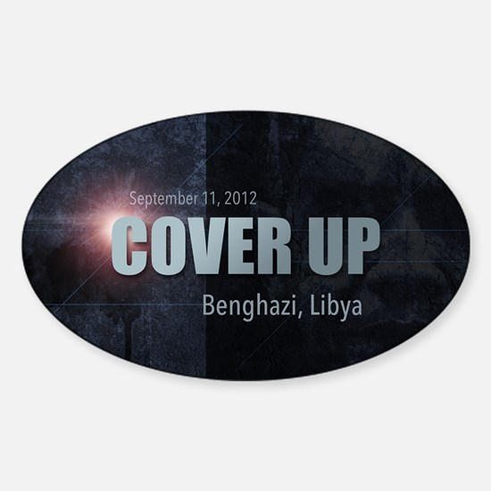 Benghazi Cover Up Sticker (Oval)