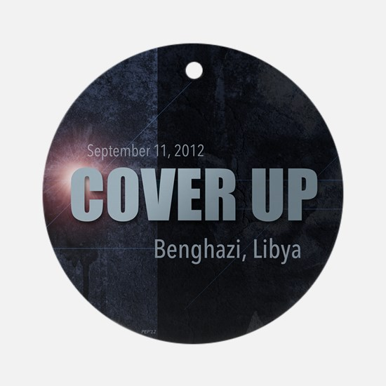 Benghazi Cover Up Round Ornament