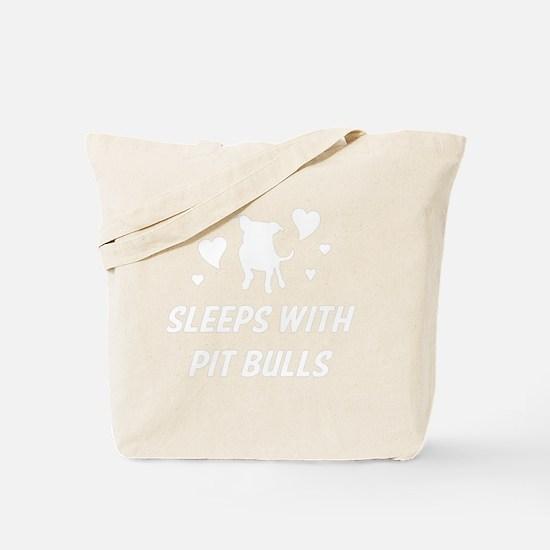 Sleeps with Pit Bulls Tote Bag