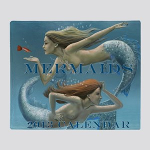 Mermaids Calendar 2013 uncovered Throw Blanket