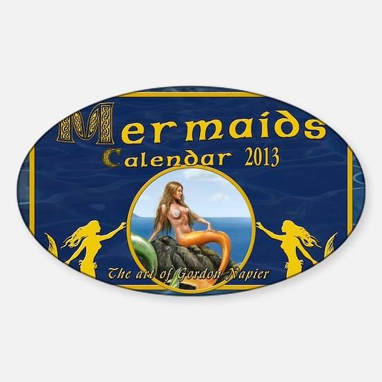 Mermaids calendar 2013 Sticker (Oval)