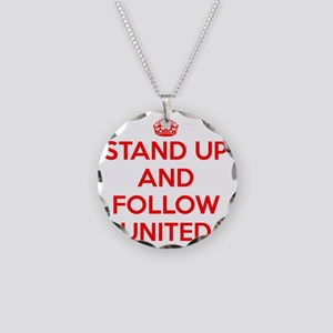 Stand UP and Follow United ( Necklace Circle Charm