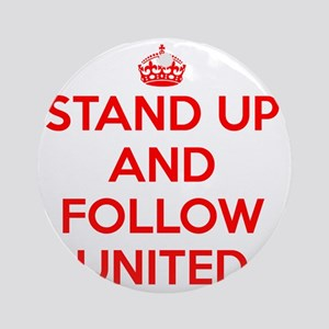 Stand UP and Follow United (Red/Whi Round Ornament