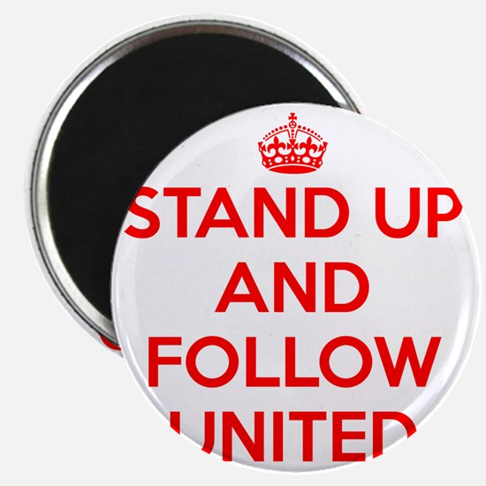 Stand UP and Follow United (Red/White) Magnet