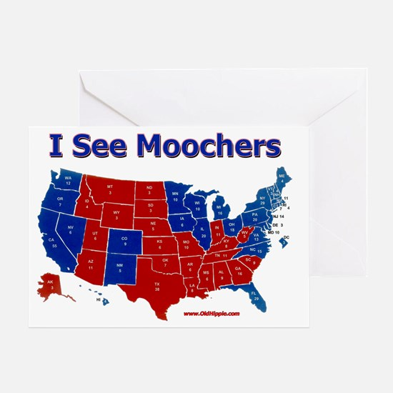 I see moochers Greeting Card