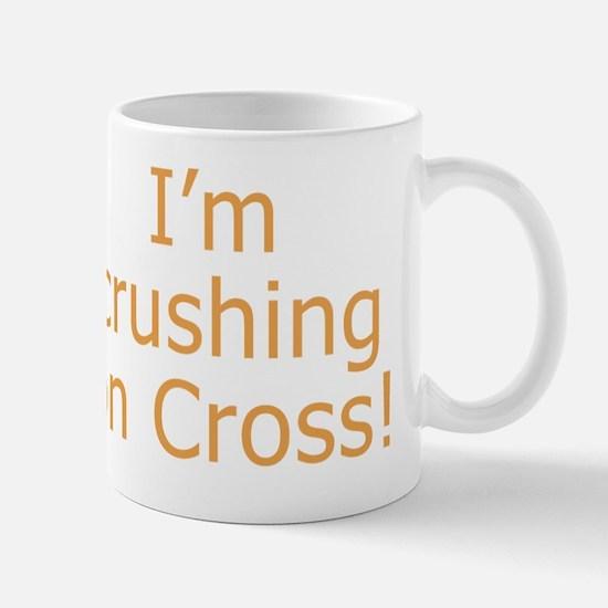 Crushing on Cross Mug