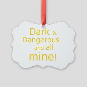Dark  Dangerous Picture Ornament