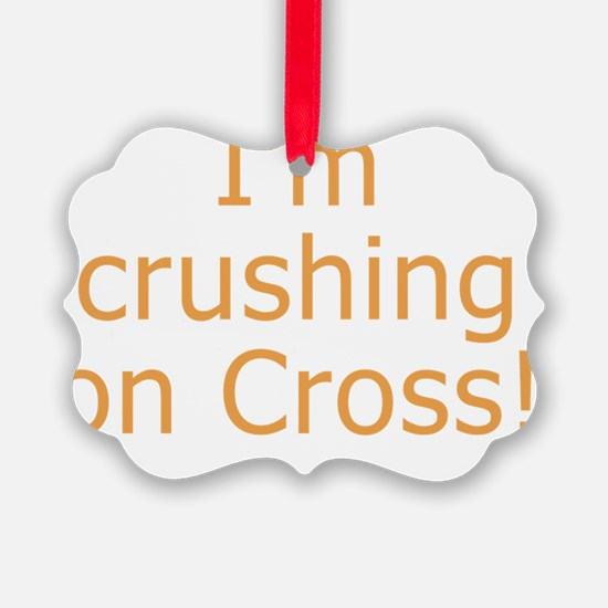 Crushing on Cross Ornament