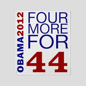 Obama 2012 Four More Throw Blanket