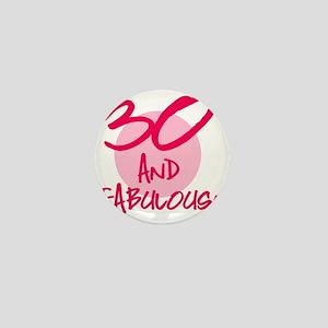 30 And Fabulous Mini Button