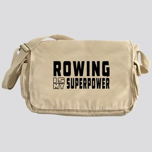 Rowing Is My Superpower Messenger Bag