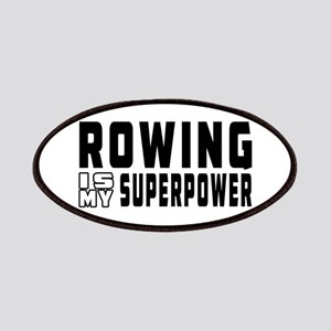 Rowing Is My Superpower Patches