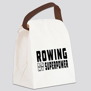 Rowing Is My Superpower Canvas Lunch Bag