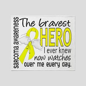 D Sarcoma Bravest Hero I Ever Knew Throw Blanket