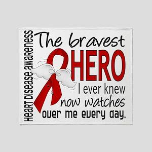 D Heart Disease Bravest Hero I Ever  Throw Blanket