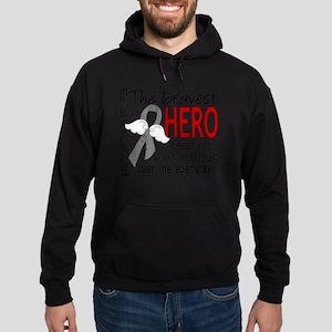 D Brain Cancer Bravest Hero I Ever K Hoodie (dark)