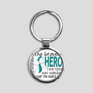 D Cervical Cancer Bravest Hero I Ev Round Keychain