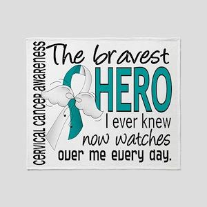 D Cervical Cancer Bravest Hero I Eve Throw Blanket