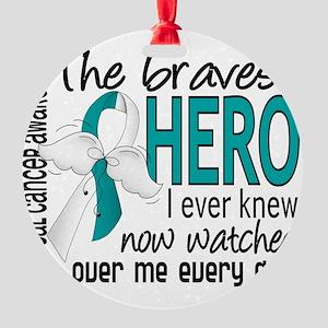 D Cervical Cancer Bravest Hero I Ev Round Ornament