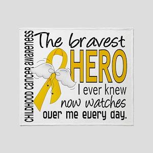 D Childhood Cancer Bravest Hero I Ev Throw Blanket