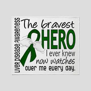 D Liver Disease Bravest Hero I Ever  Throw Blanket
