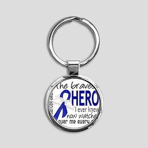 D Colon Cancer Bravest Hero I Ever  Round Keychain