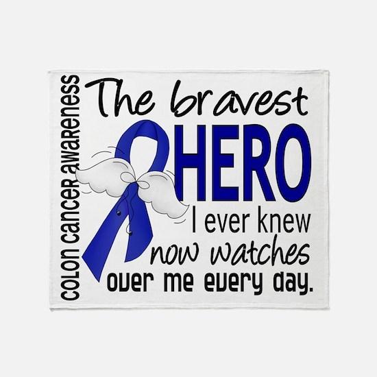D Colon Cancer Bravest Hero I Ever K Throw Blanket